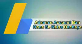 Adsense Account Ko Disabled or Disapproved Hone Se Kaise Bachaye – Top 10 Tips