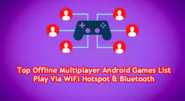 Top Offline Multiplayer Android Games List Play Via WiFi Hotspot & Bluetooth