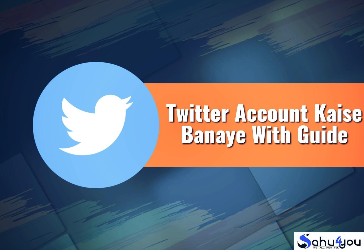 Twitter Par Account Kaise Banaye, Twitter Ki ID Banana Hai Twitter Account Kaise Create Kare, Twitter Tag Use Kaise Kare, How to Create Twitter Account In Hindi
