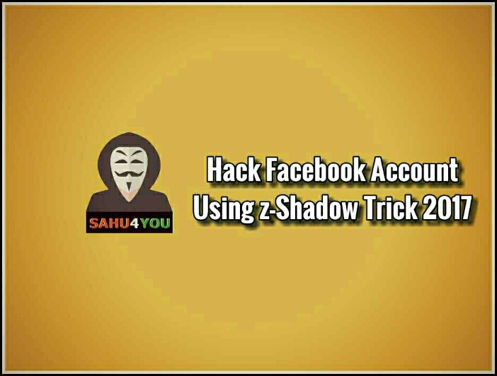 Hack Facebook Account Using Z-Shadow.Co Trick Hindi