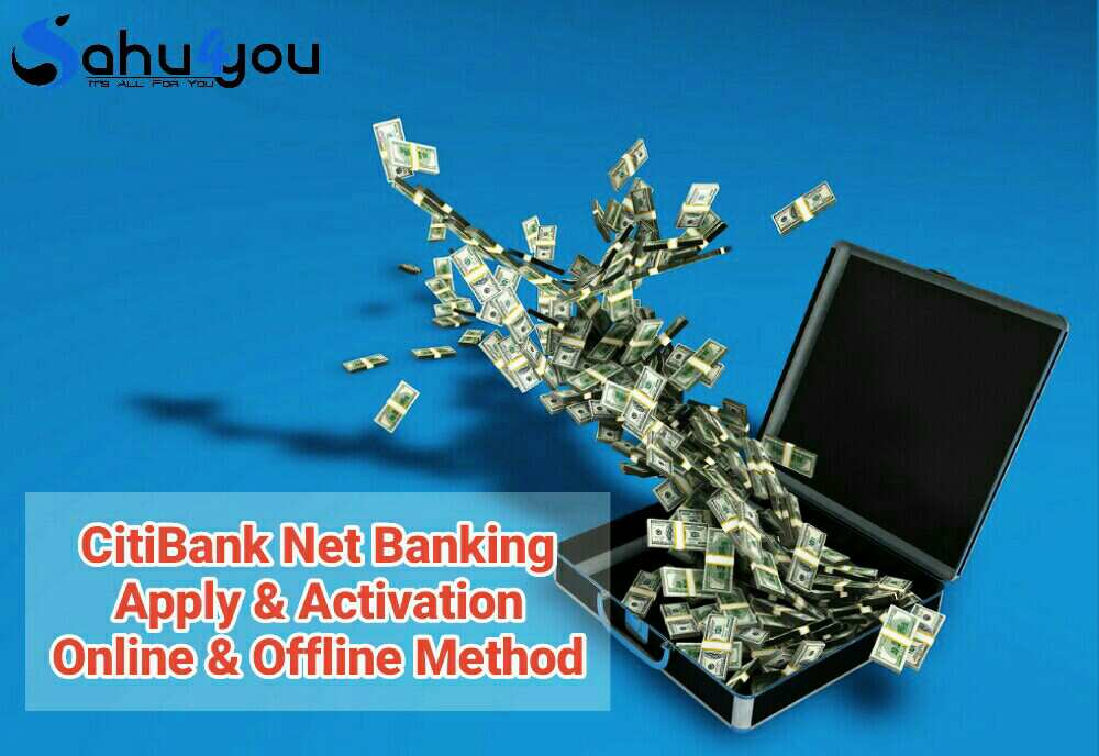 Mobile Banking, E Banking, Citibank Net Banking, Applied, Activated
