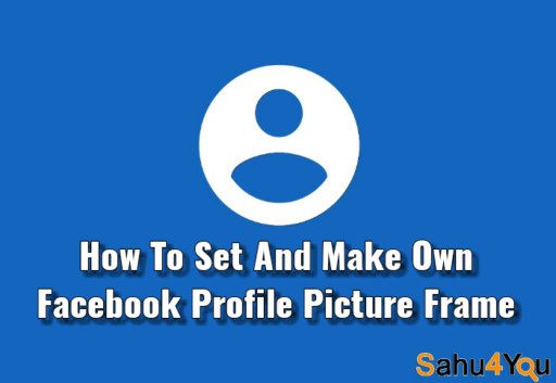 Facebook Profile Picture Frame, How To Make, Frame Make Generator