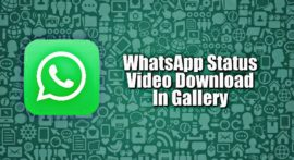 WhatsApp Status Video & Photos Download or Save Kaise Kare