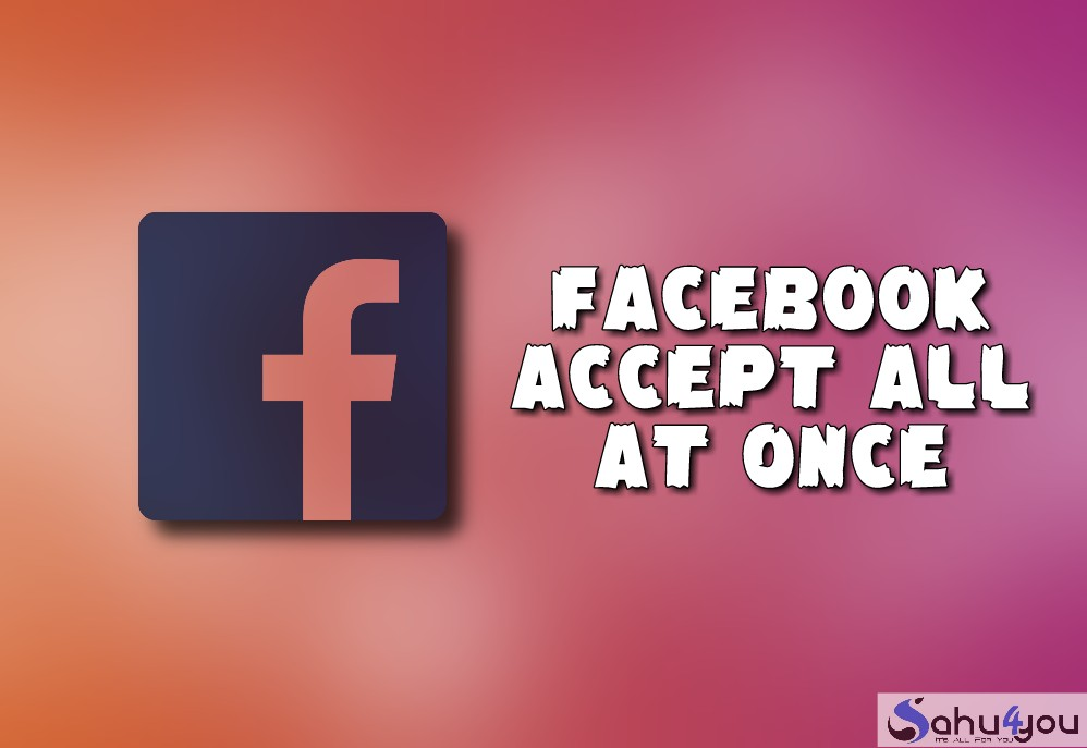 All Accept Facebook Friend