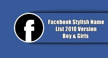 Facebook Stylish Name List 2018 – Stylish Names Girls & Boys
