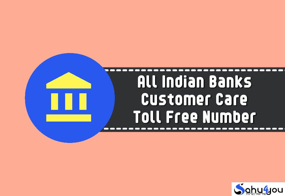 All Bank Customer Care Number List Toll Free