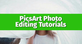 PicsArt Se Stylish Photo Editing Kaise Kare? Step By Step