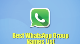 Whatsapp Group Names List 2018 For Friends, Family, Funny, Cool, Cousins