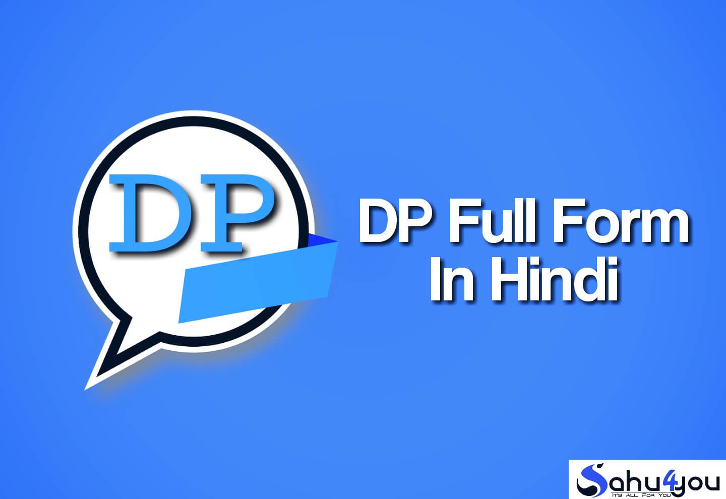 DP Meaning, DP Kya Hai Dp Full Form Hindi