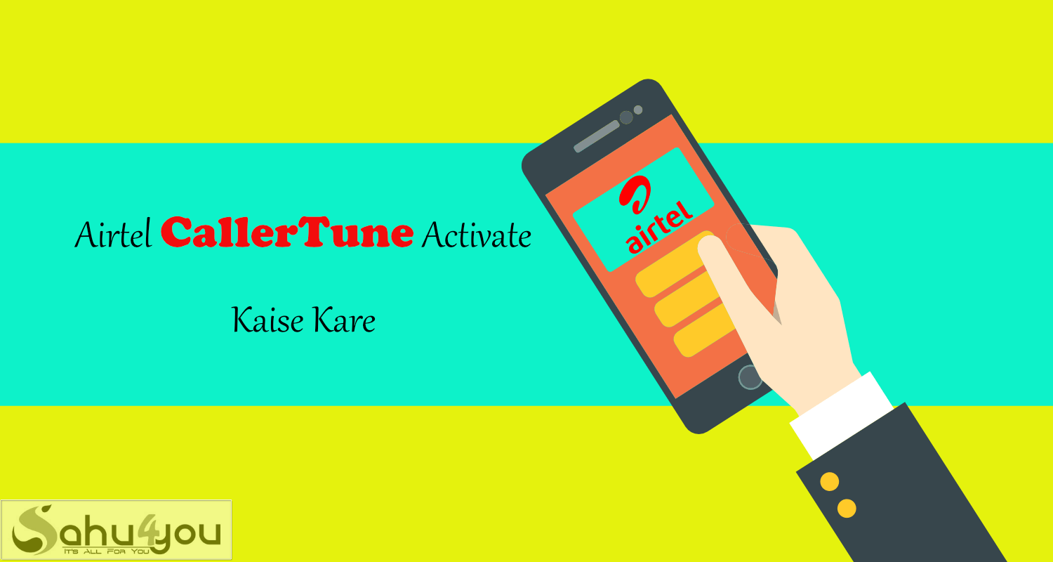 Airtel FREE Caller Tune Activate Kaise Kare