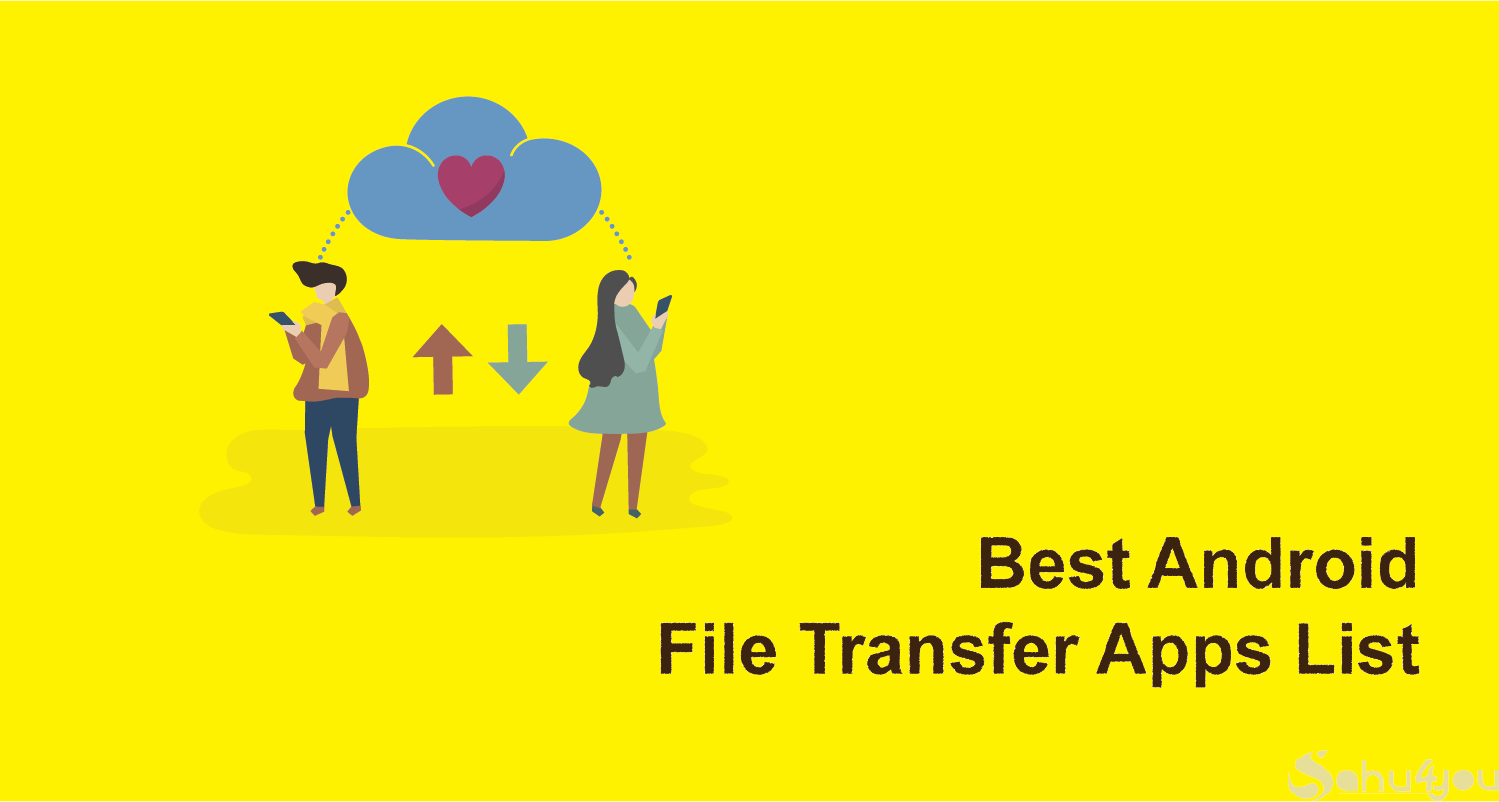 Android File Transfer Karne Ke Liye Best Apps