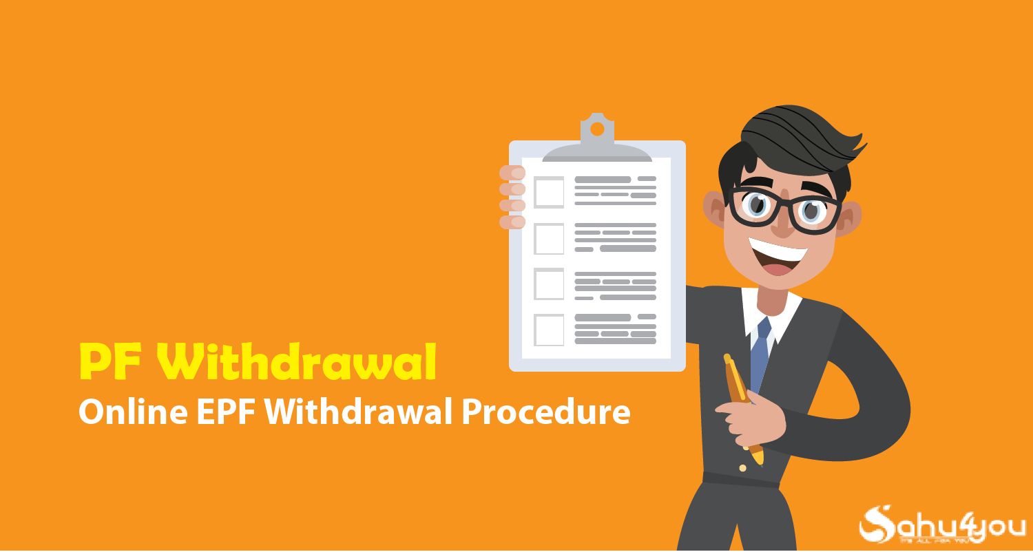 How to withdrawal PF/EPF online