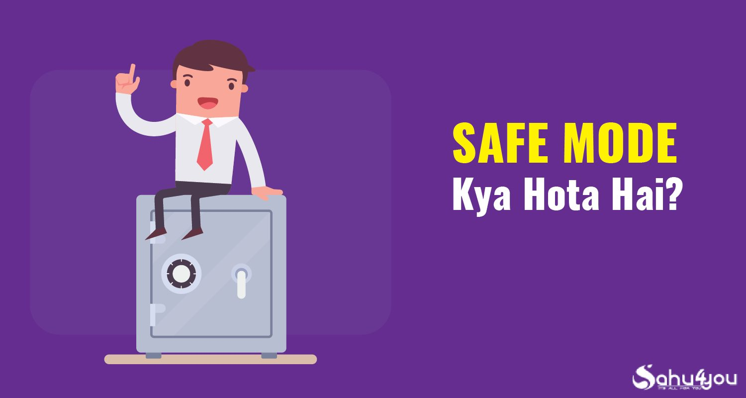 Safe Mode Kya Hai? Safe Mode On Kaise Kare