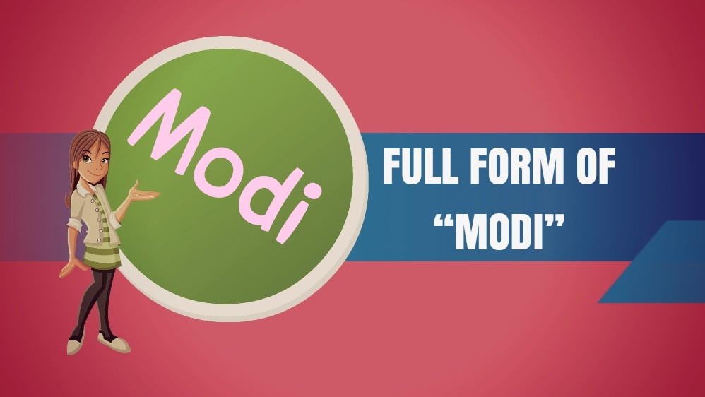 Modi Full Form in Hindi