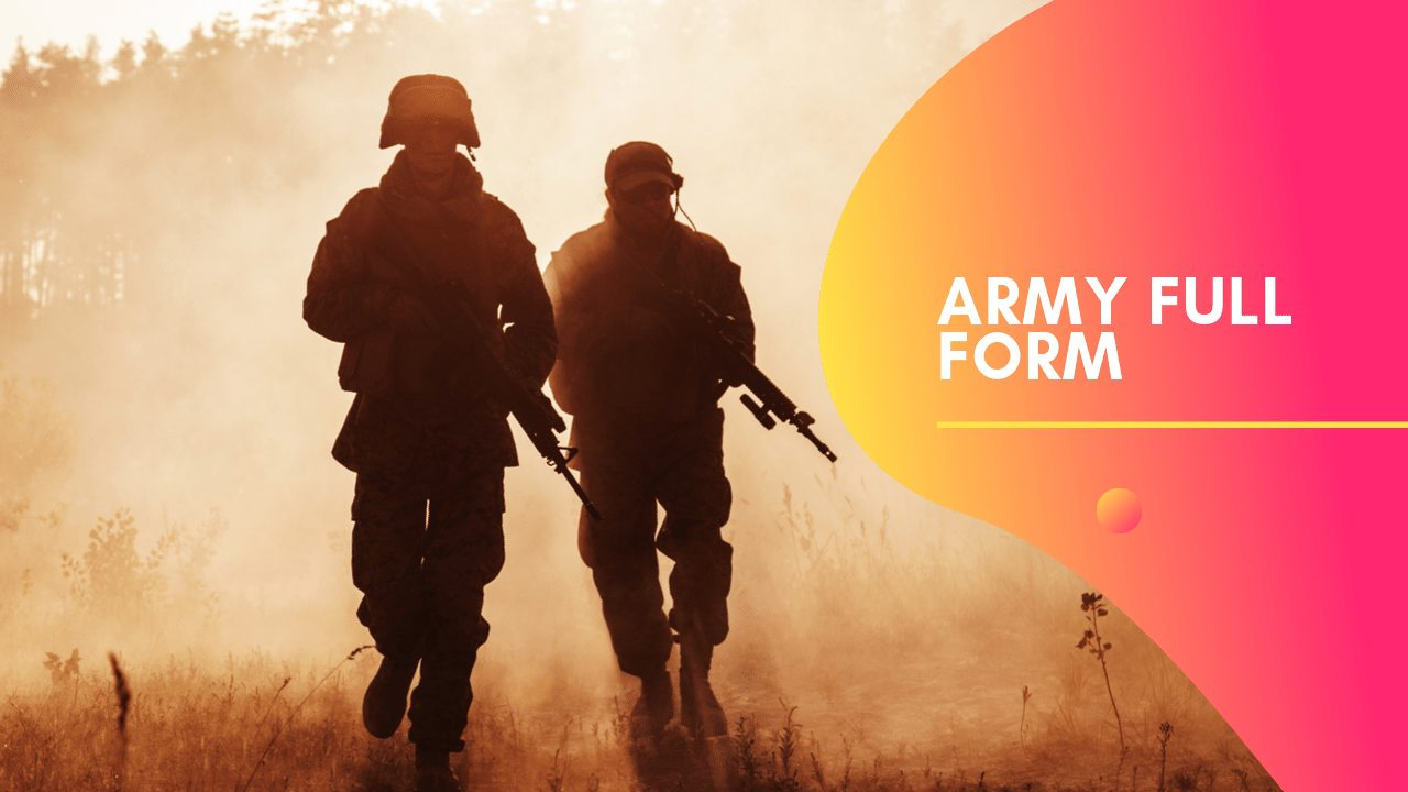 Army Full Form in Hindi