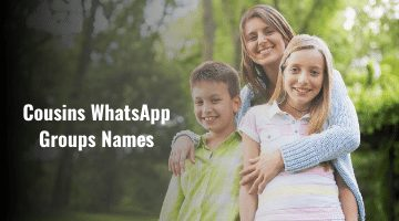 Cousins Whatsapp Group Names