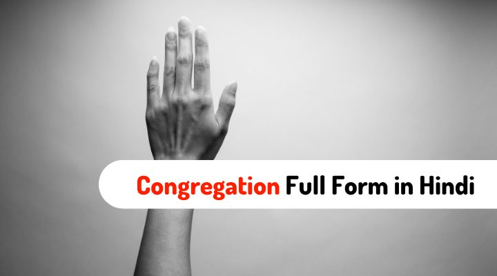 Congregation Ka Full Form in Hindi